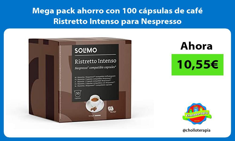 Mega pack ahorro con 100 capsulas de cafe Ristretto Intenso para Nespresso