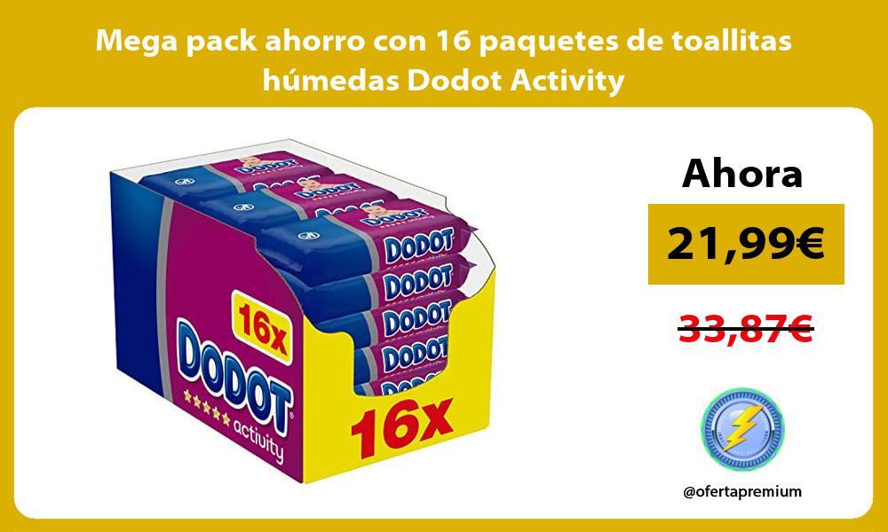 Mega pack ahorro con 16 paquetes de toallitas humedas Dodot Activity