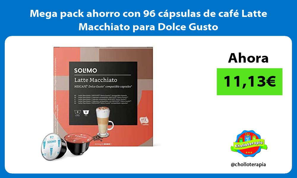 Mega pack ahorro con 96 capsulas de cafe Latte Macchiato para Dolce Gusto
