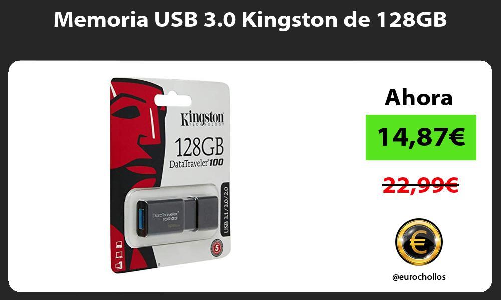 Memoria USB 3 0 Kingston de 128GB
