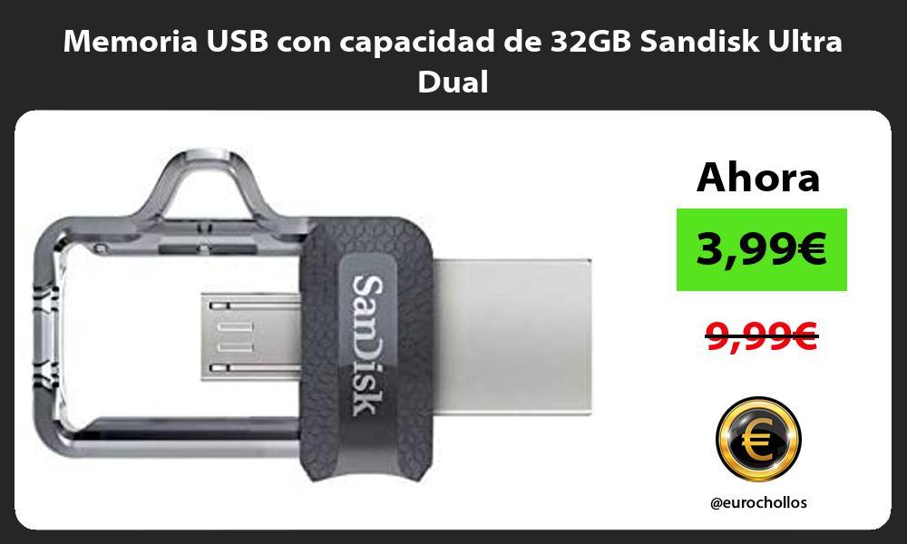 Memoria USB con capacidad de 32GB Sandisk Ultra Dual