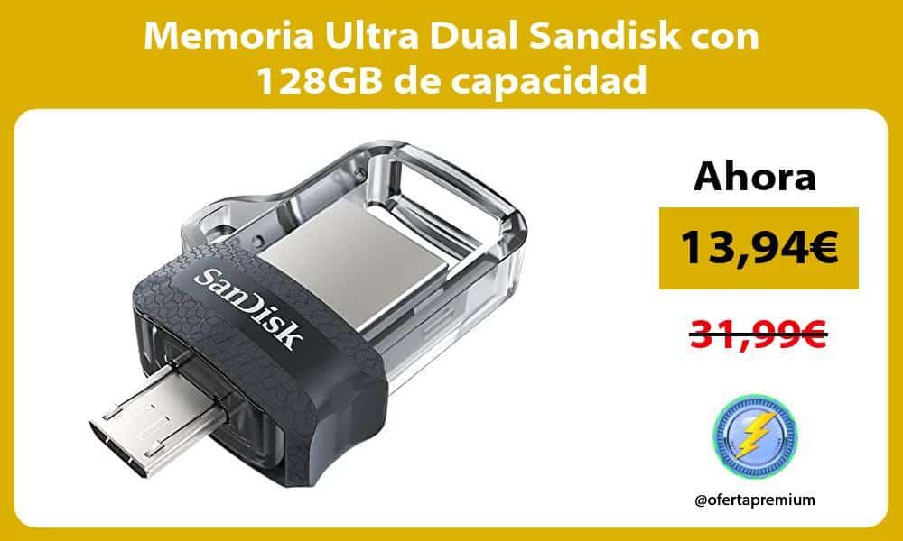 Memoria Ultra Dual Sandisk con 128GB de capacidad