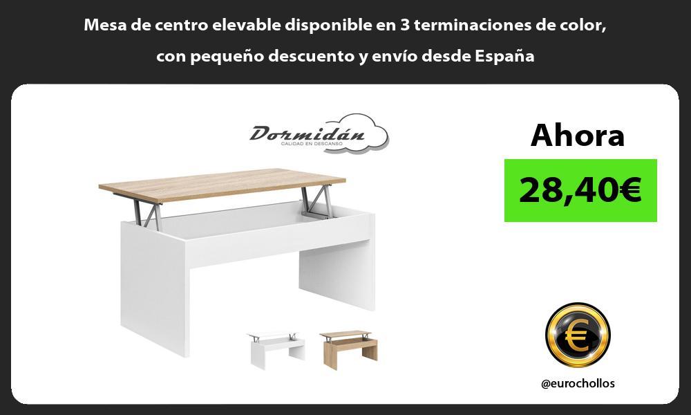 Mesa de centro elevable disponible en 3 terminaciones de color con pequeno descuento y envio desde Espana