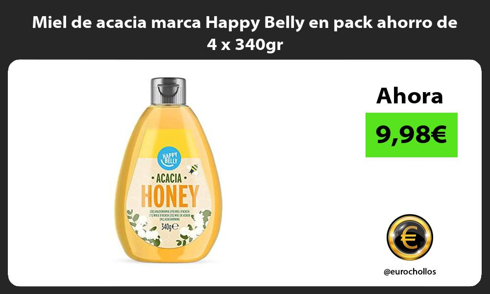 Miel de acacia marca Happy Belly en pack ahorro de 4 x 340gr