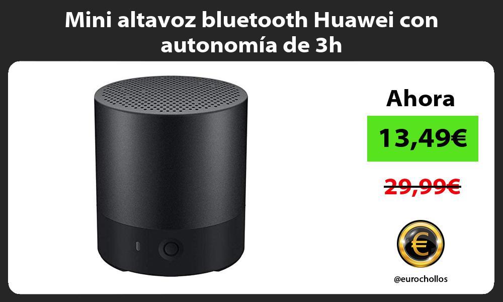 Mini altavoz bluetooth Huawei con autonomia de 3h