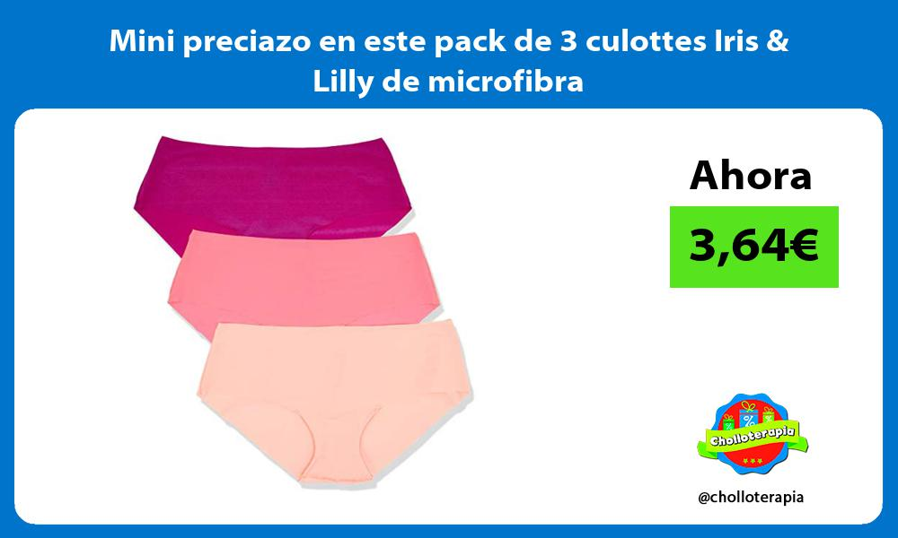 Mini preciazo en este pack de 3 culottes Iris Lilly de microfibra