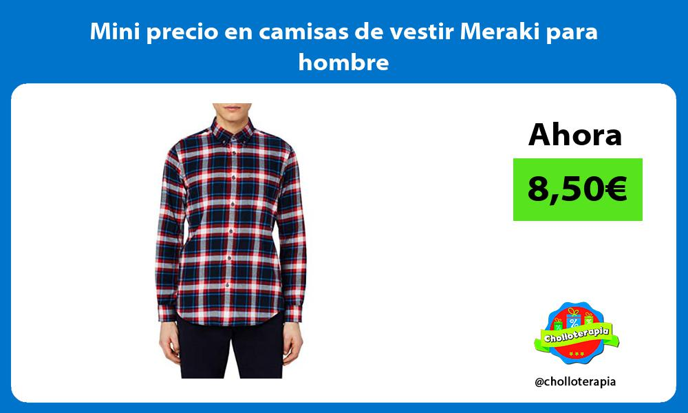 Mini precio en camisas de vestir Meraki para hombre