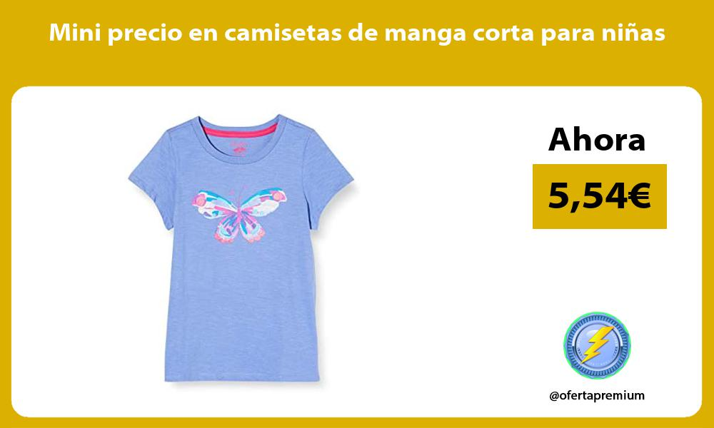Mini precio en camisetas de manga corta para ninas