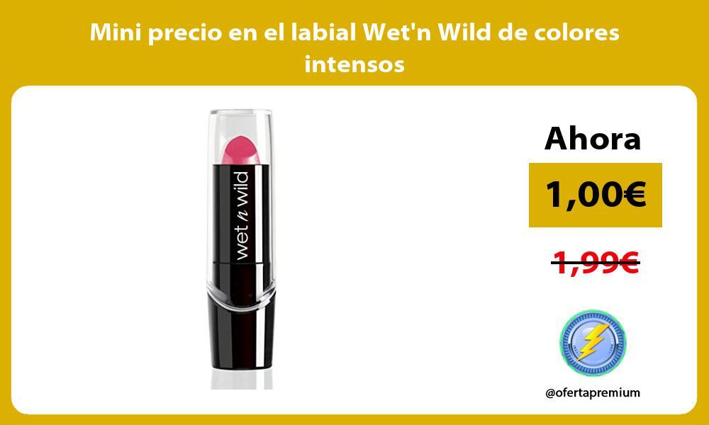 Mini precio en el labial Wetn Wild de colores intensos