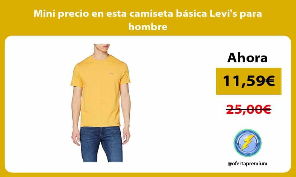 Mini precio en esta camiseta básica Levis para hombre