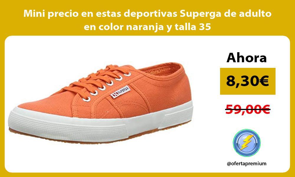 Mini precio en estas deportivas Superga de adulto en color naranja y talla 35