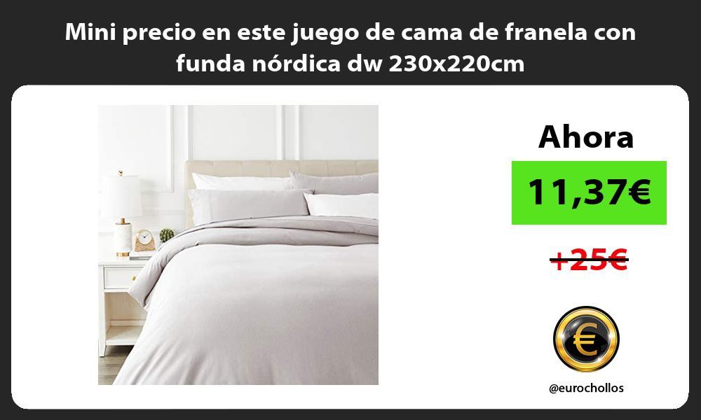 Mini precio en este juego de cama de franela con funda nordica dw 230x220cm
