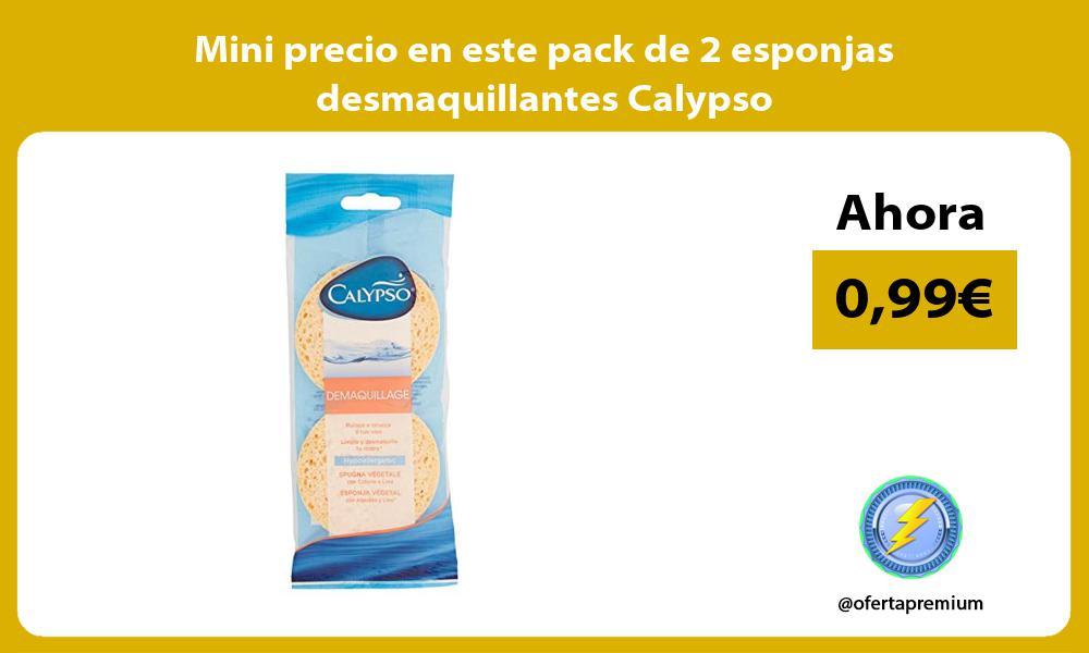 Mini precio en este pack de 2 esponjas desmaquillantes Calypso