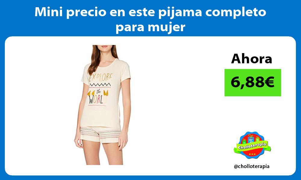 Mini precio en este pijama completo para mujer