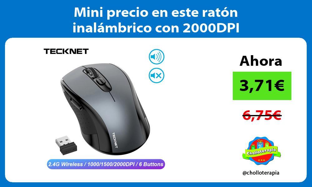 Mini precio en este raton inalambrico con 2000DPI