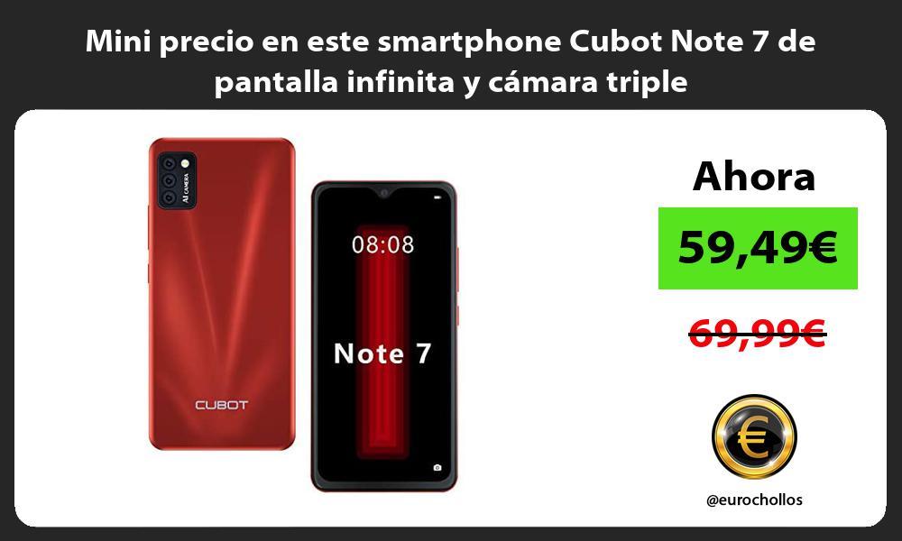 Mini precio en este smartphone Cubot Note 7 de pantalla infinita y camara triple