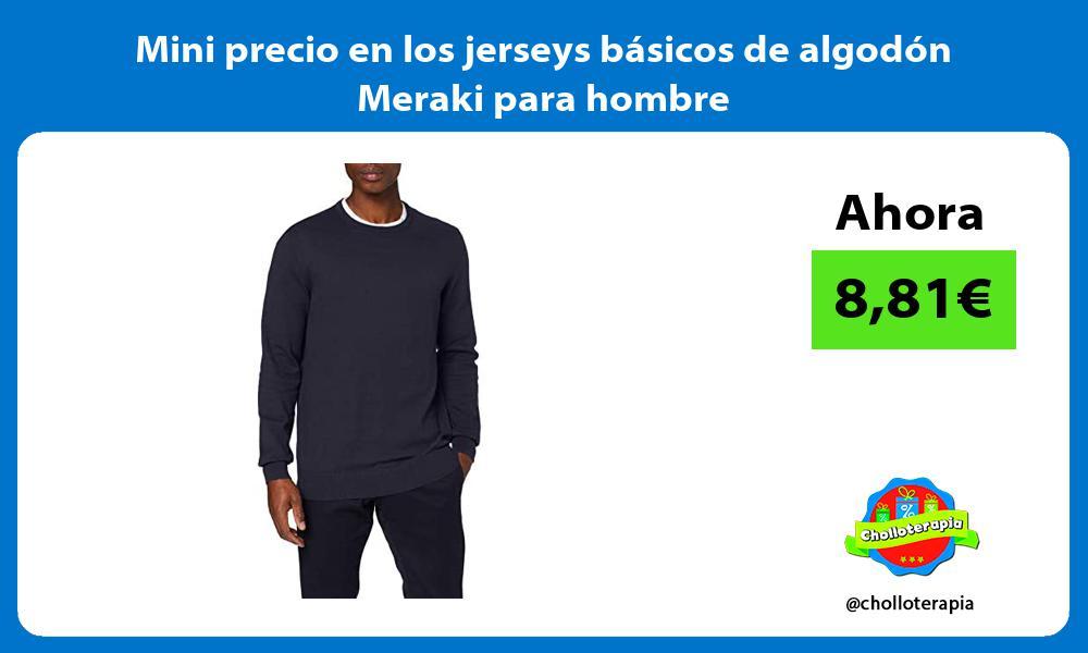 Mini precio en los jerseys basicos de algodon Meraki para hombre