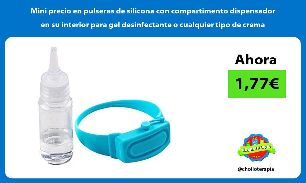 Mini precio en pulseras de silicona con compartimento dispensador en su interior para gel desinfectante o cualquier tipo de crema