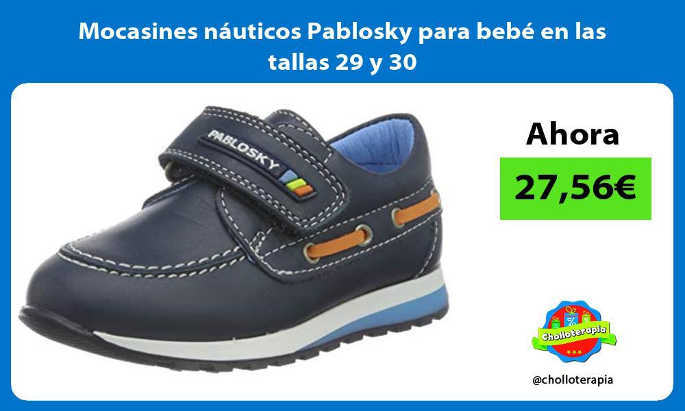 Mocasines náuticos Pablosky para bebé en las tallas 29 y 30
