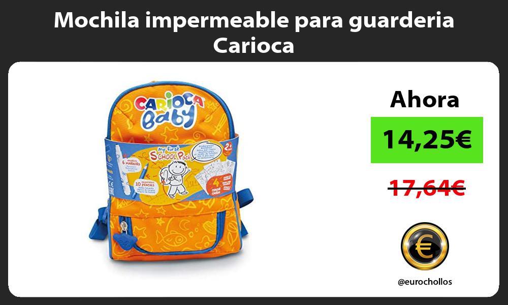 Mochila impermeable para guarderia Carioca