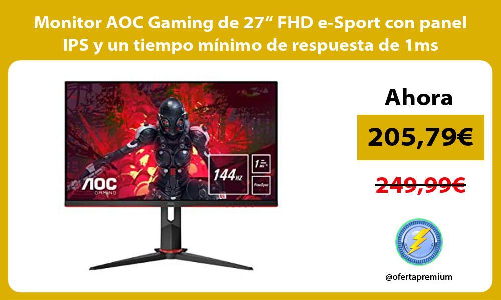 """Monitor AOC Gaming de 27"""" FHD e Sport con panel IPS y un tiempo mínimo de respuesta de 1ms"""