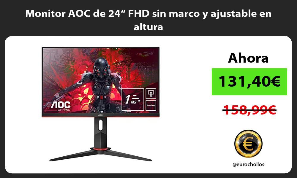 """Monitor AOC de 24"""" FHD sin marco y ajustable en altura"""