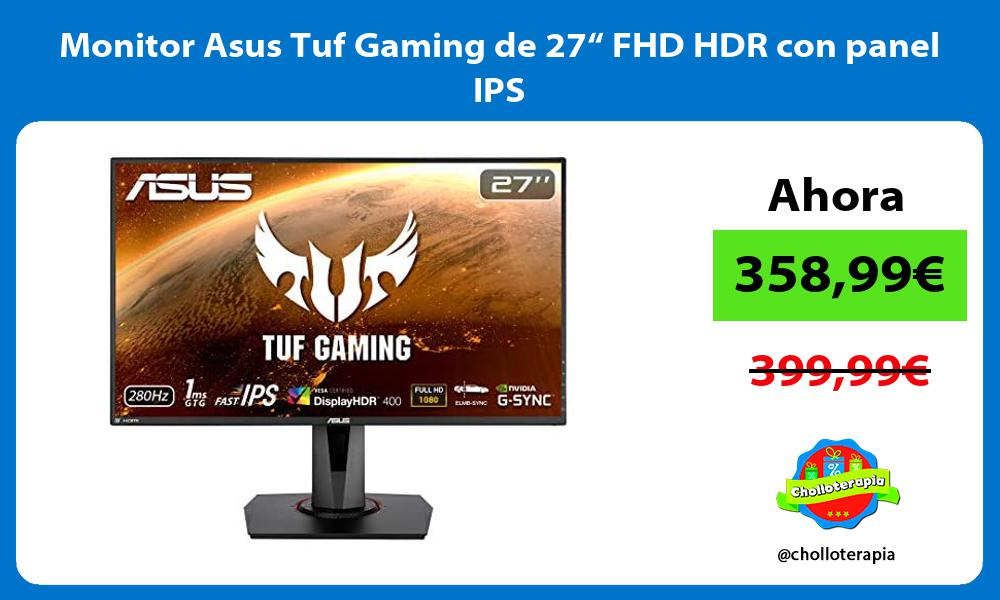 """Monitor Asus Tuf Gaming de 27"""" FHD HDR con panel IPS"""