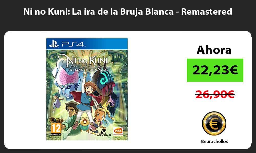 Ni no Kuni La ira de la Bruja Blanca Remastered