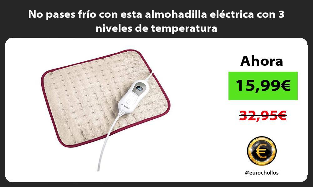 No pases frio con esta almohadilla electrica con 3 niveles de temperatura