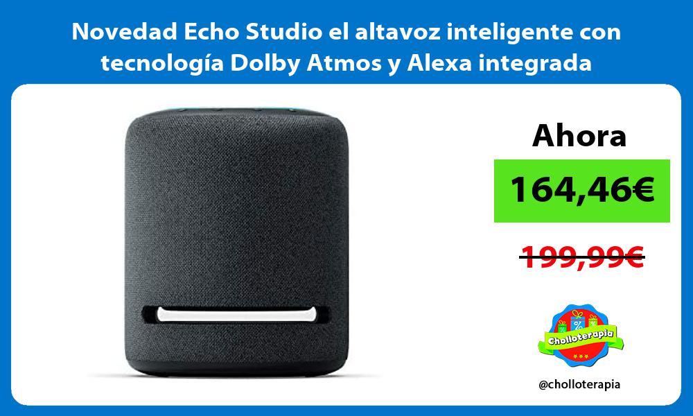 Novedad Echo Studio el altavoz inteligente con tecnología Dolby Atmos y Alexa integrada