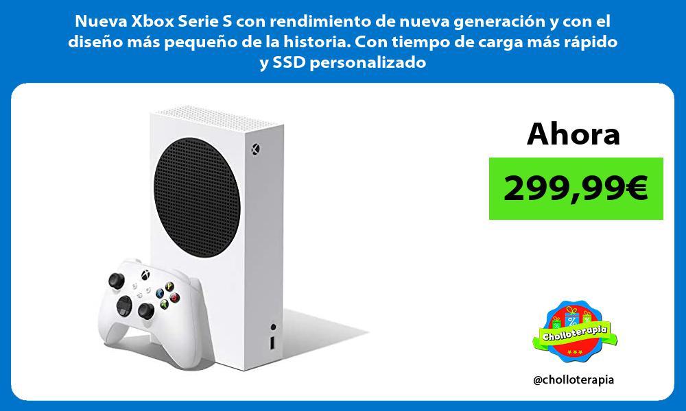 Nueva Xbox Serie S con rendimiento de nueva generacion y con el diseno mas pequeno de la historia Con tiempo de carga mas rapido y SSD personalizado