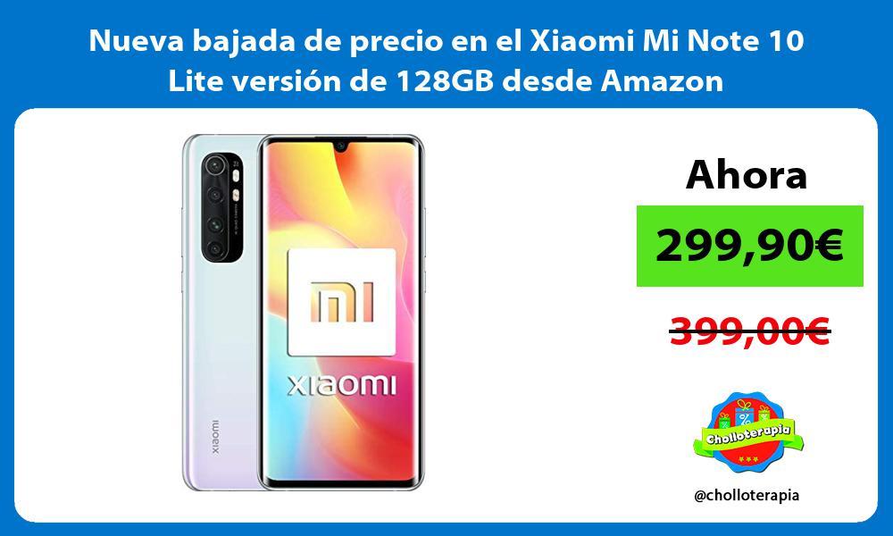 Nueva bajada de precio en el Xiaomi Mi Note 10 Lite version de 128GB desde Amazon