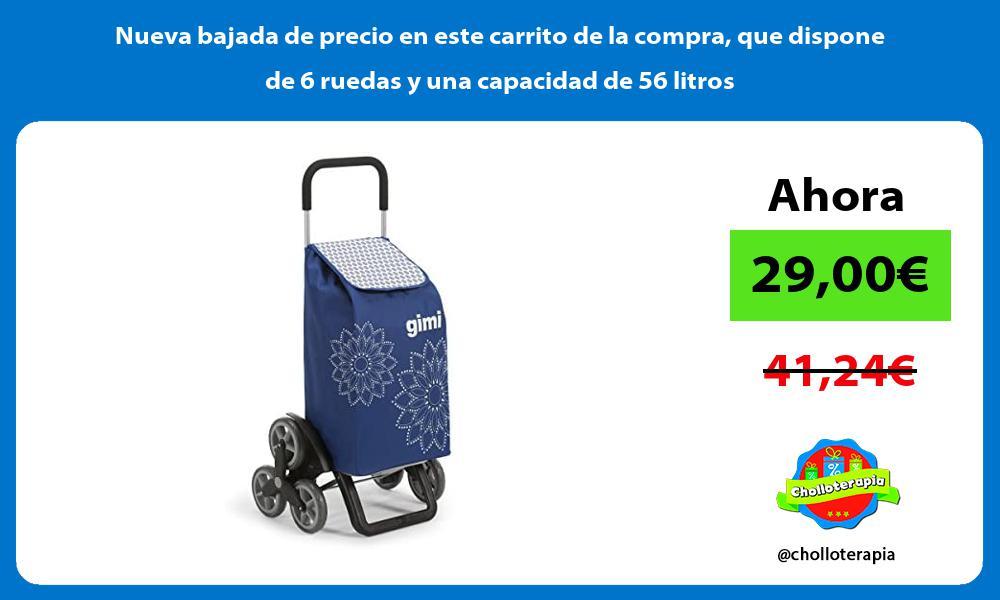 Nueva bajada de precio en este carrito de la compra que dispone de 6 ruedas y una capacidad de 56 litros