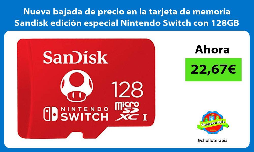 Nueva bajada de precio en la tarjeta de memoria Sandisk edicion especial Nintendo Switch con 128GB
