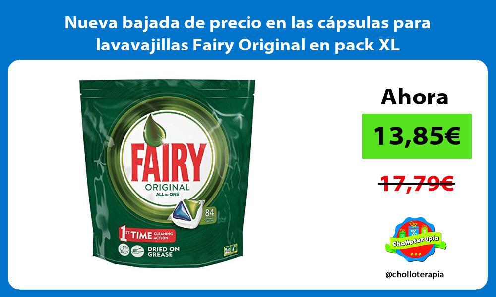 Nueva bajada de precio en las capsulas para lavavajillas Fairy Original en pack XL