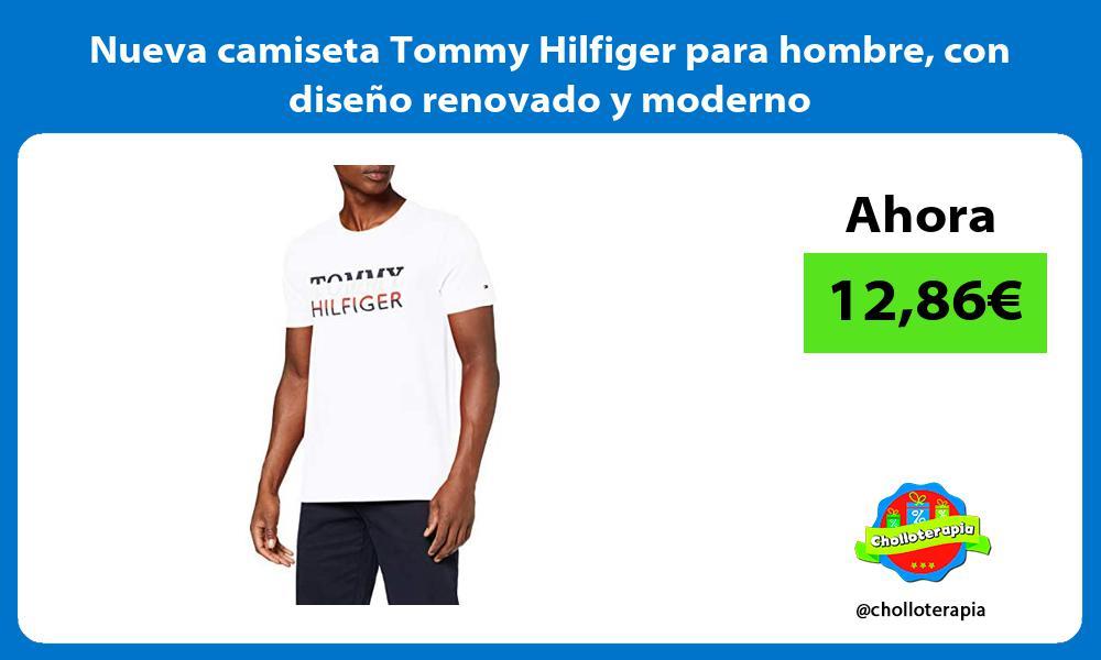Nueva camiseta Tommy Hilfiger para hombre con diseno renovado y moderno