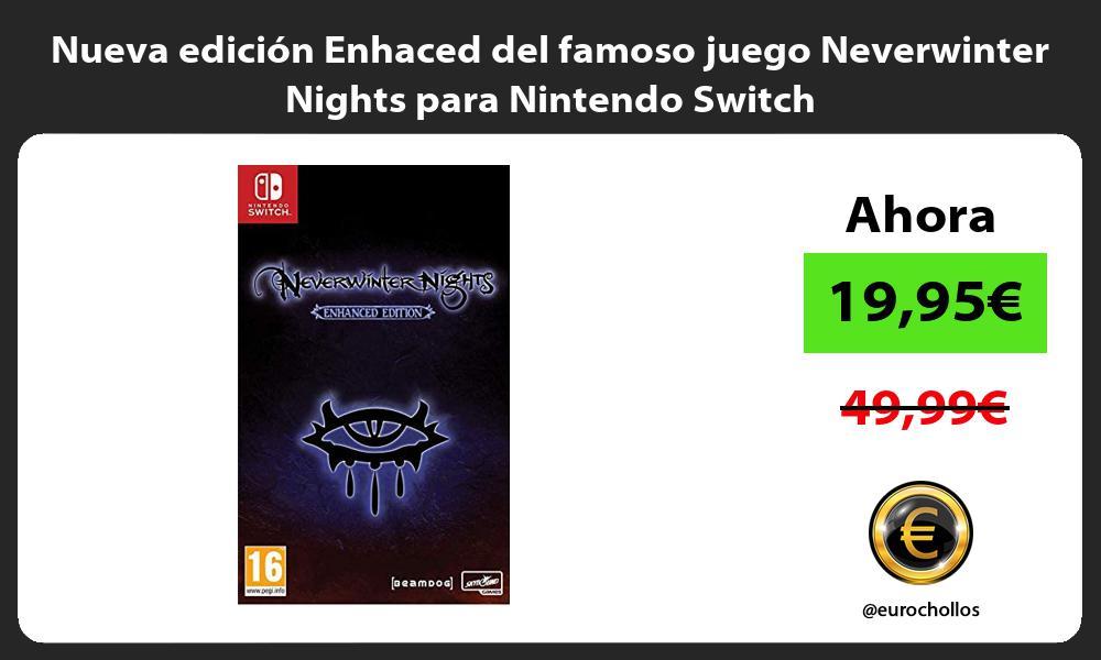 Nueva edicion Enhaced del famoso juego Neverwinter Nights para Nintendo Switch