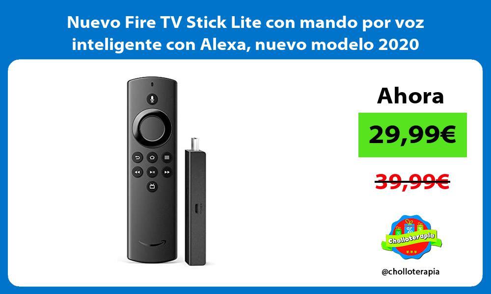 Nuevo Fire TV Stick Lite con mando por voz inteligente con Alexa nuevo modelo 2020