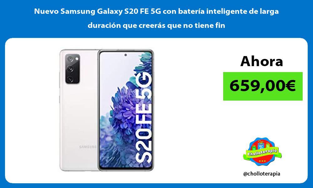 Nuevo Samsung Galaxy S20 FE 5G con bateria inteligente de larga duracion que creeras que no tiene fin