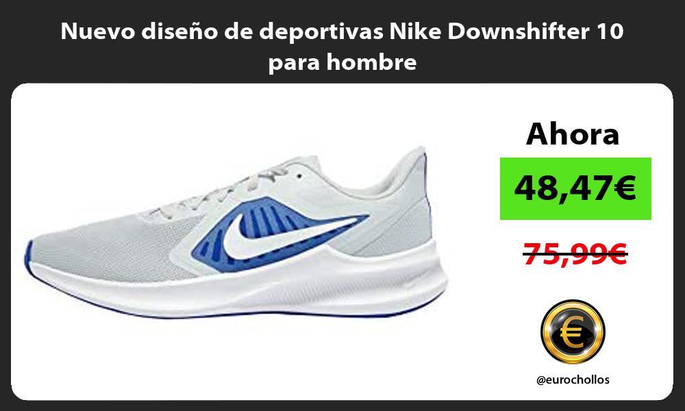 Nuevo diseno de deportivas Nike Downshifter 10 para hombre