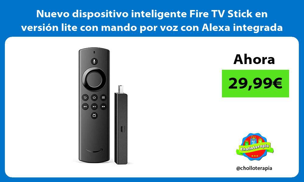 Nuevo dispositivo inteligente Fire TV Stick en version lite con mando por voz con Alexa integrada