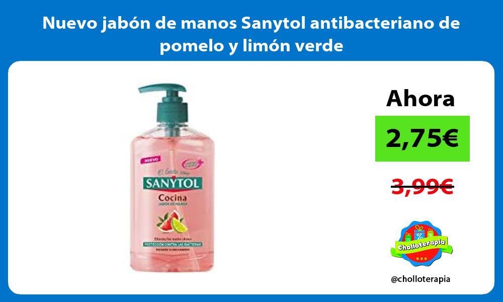 Nuevo jabon de manos Sanytol antibacteriano de pomelo y limon verde
