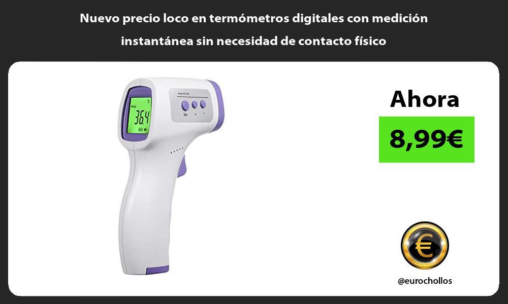 Nuevo precio loco en termometros digitales con medicion instantanea sin necesidad de contacto fisico