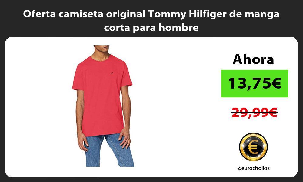 Oferta camiseta original Tommy Hilfiger de manga corta para hombre