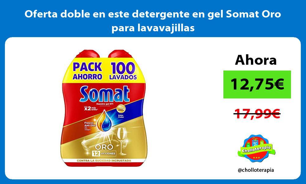 Oferta doble en este detergente en gel Somat Oro para lavavajillas