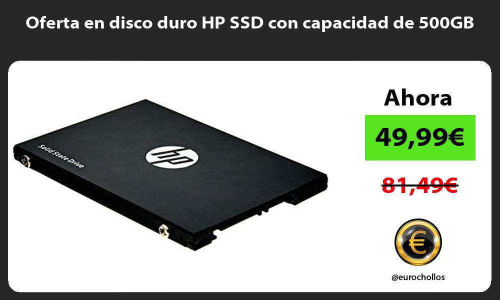 Oferta en disco duro HP SSD con capacidad de 500GB