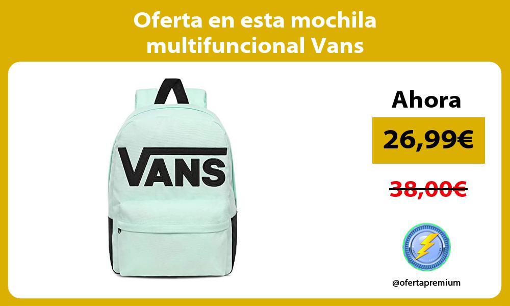 Oferta en esta mochila multifuncional Vans