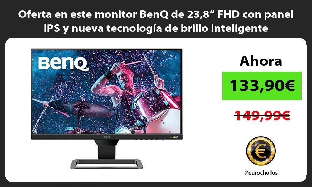 Oferta en este monitor BenQ de 238 FHD con panel IPS y nueva tecnologia de brillo inteligente