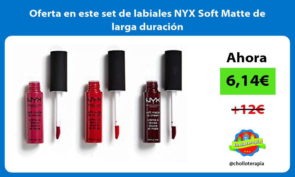 Oferta en este set de labiales NYX Soft Matte de larga duracion