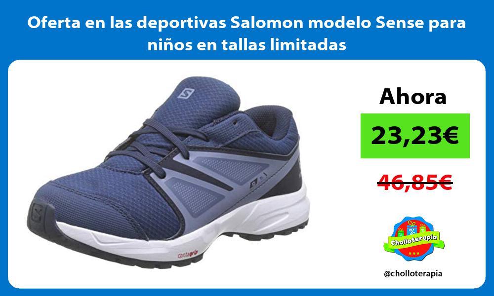 Oferta en las deportivas Salomon modelo Sense para ninos en tallas limitadas